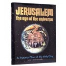 Jerusalem Eye Of The Universe Illustrated Gift Editon
