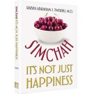 Simchah It's Not Just Happiness