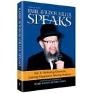 Rabbi Miller Speaks Volume 2